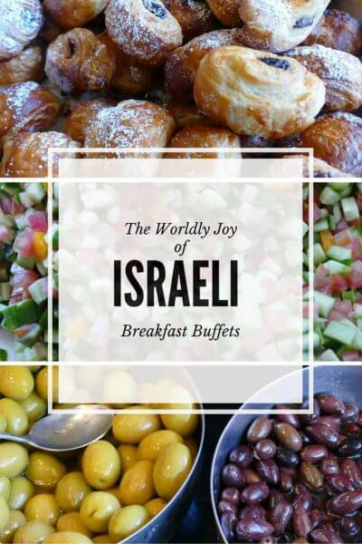 The Worldly Joy of Israeli Breakfast Buffets