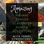 Adventure in Mahane Yehuda Market With Israel ScaVentures Shuk Dash