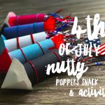 No Stress Nutty Poppers Cute 4th of July Snack Activity #BetterHealthMadeEasy #FindYourHealthy