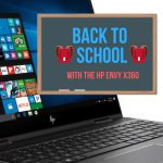 HP Envy x360 for Back To School