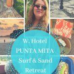 W Punta Mita Surf & Sand Getaway Will Recharge You