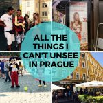 Tourist Traps & Other Things You Can't Unsee in Prague