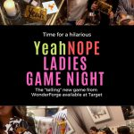 YeahNOPE Ladies Game Night Giveaway and Tell All – You Won't Believe What Your Friends Did!