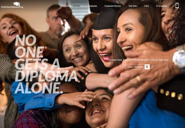Since the campaign initially launched in 2010, Finish Your Diploma has helped more than 800,000 adults in all 50 states find free test-prep classes in their area.