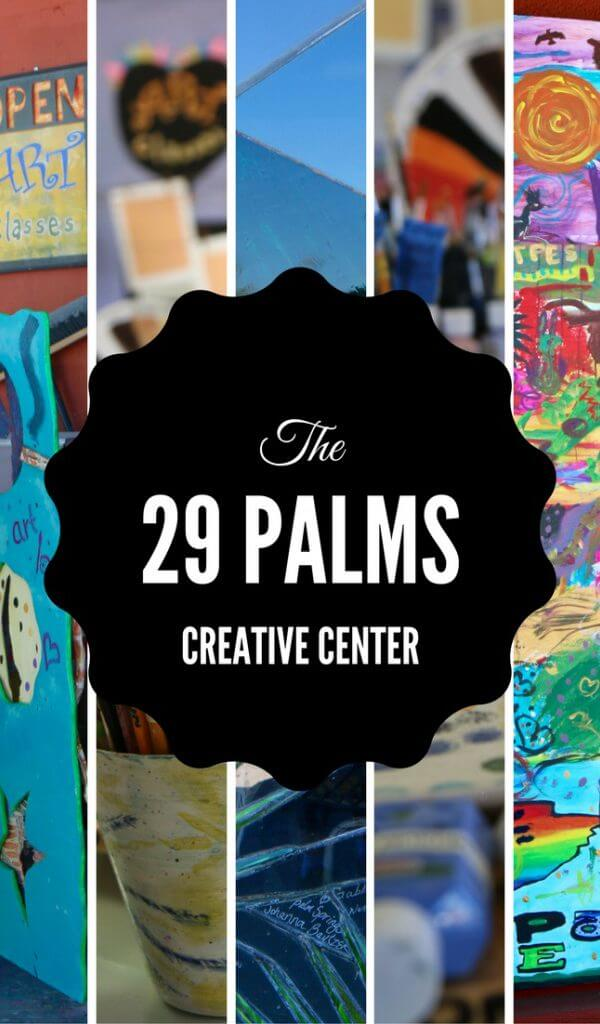 29 Palms Creative Center is a great place to get your art on in the desert