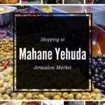 No visit to Jerusalem is complete without a trip to Mahane Yehuda Market